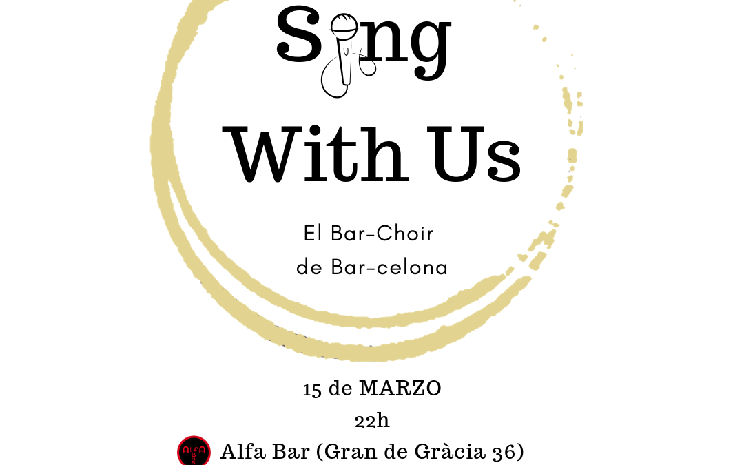 Vuelve Sing With Us, el Bar-Choir de Bar-celona